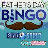 Bingo Spirit Celebrates Father's Day This Weekend